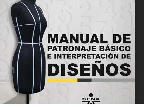 Manual De Patronaje Basico E Interpretacion De Diseños