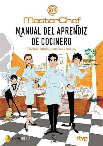 Manual Del Aprendiz De Cocinero Tecnicas Y Trucos Maestros