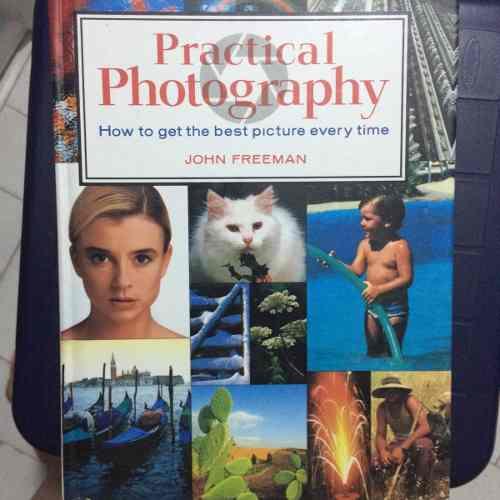 Fotografia Practica - Practical Photography John Freeman