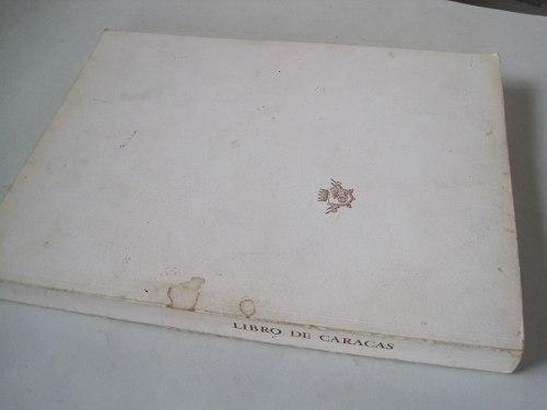Libro De Caracas Texto De Guillermo Meneses  Cronista