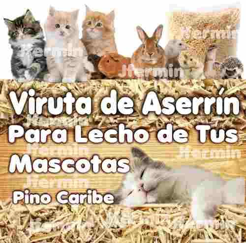 Viruta De Aserrín Para Lecho De Tus Mascotas