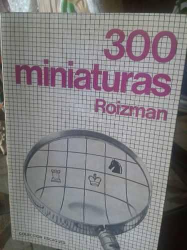 Ajedrez Libro Usado 300 Miniaturas