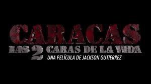 Caracas Las 2 Caras De La Vida
