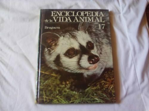 Libro 17 De La Enciclopedia De La Vida Animal Por La T