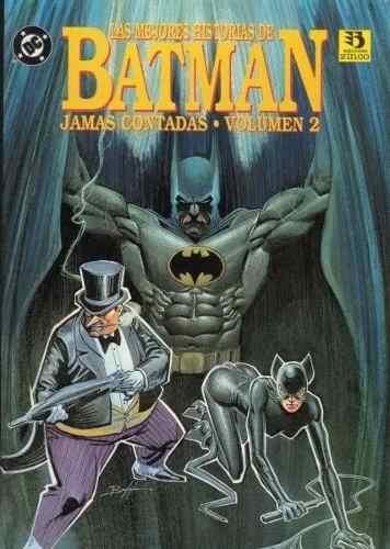 Las Mejores Historias De Batman Jamás Contadas, Volumen 2