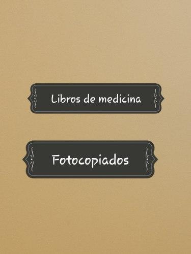 Libros Fotocopiados De Medicina