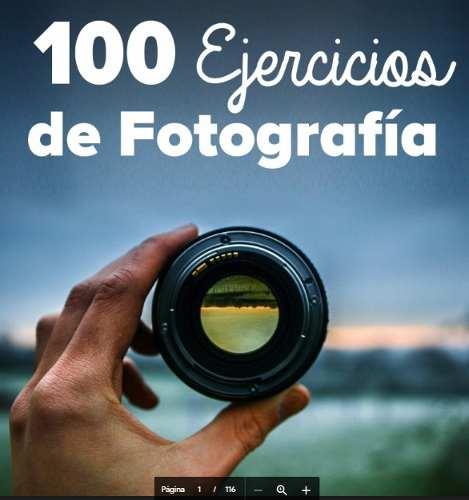 Libro 100 Ejercicios De Fotografía En Pdf