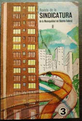 Revista De La Sindicatura De La Municipalidad Del Distrito..