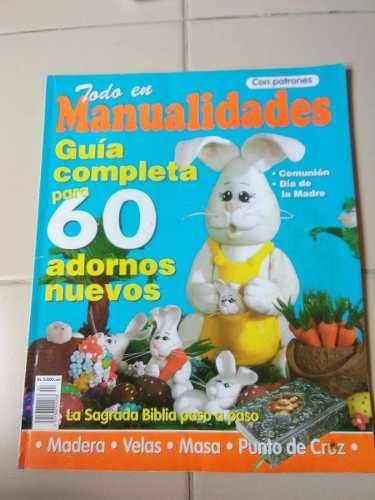 Revista Todo En Manualidades Guia Completa Para 60 Adornos