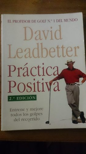 Libro Fisico Practica Positiva David Leadbetter Golf