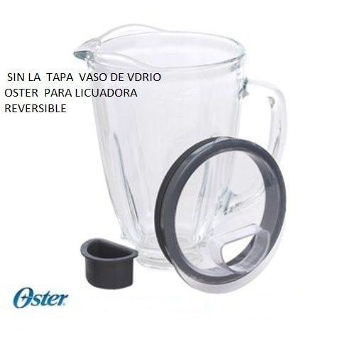 Vaso Vidrio Oster Sin Tapa Para Licuadora Reversible
