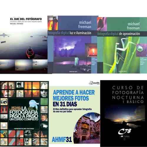 Combo 6 Libros Digitales Fotografía 1-6 Freeman Y Otros Pdf