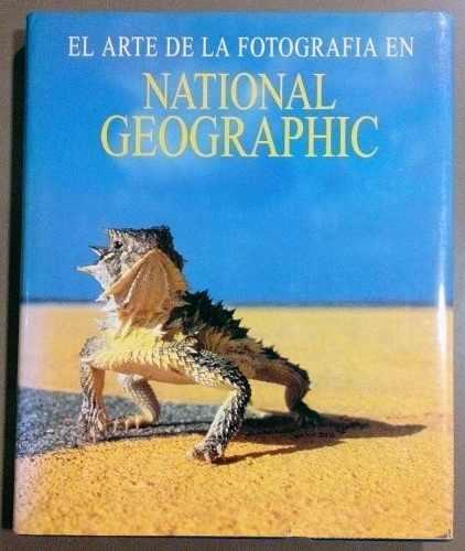El Arte De La Fotografía En National Geographic
