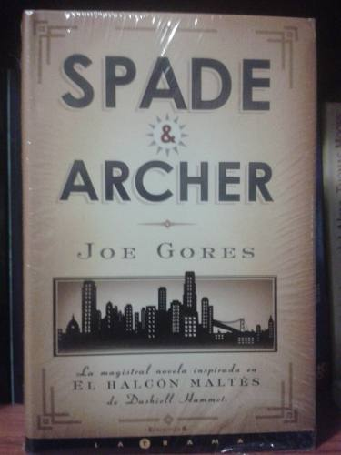 Spade & Archer De Joe Gores