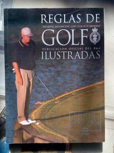 Reglas Golf Ilustradas Publicación Oficial Del R&a Andrews