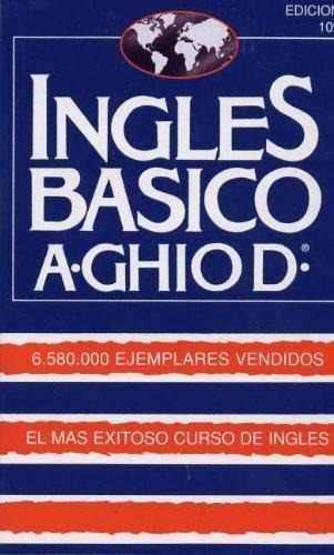 Curso De Ingles Básico A. Ghio D. (libro Pdf + Audios Mp3)