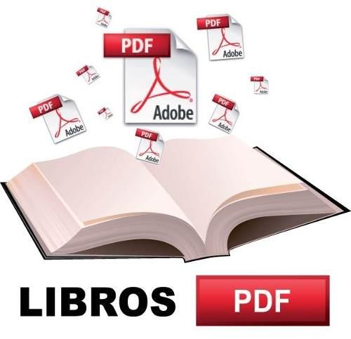 Excelentes Libros En Pdf, Para Los Amantes De La Lectura