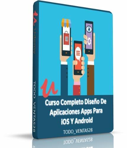 Curso Diseño De Aplicaciones Apps Para Ios Y Android