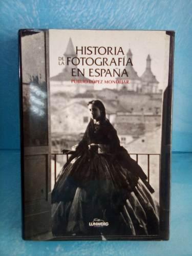 Historia De La Fotografia En España.