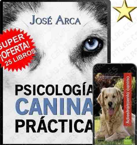 Coleccion 25 Libros Psicologia Canina Practica Pdf Digital