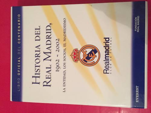 Libro Oficial Del Centenario Del Real Madrid 1902 Al 2002new