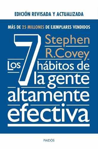 Los 7 Hábitos De La Gente Altamente Efecta (pdf Y Epub)