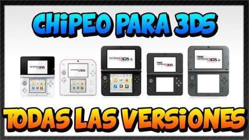 Chipeo De 3ds, 2ds, New, Xl Para Todas Las Versiones