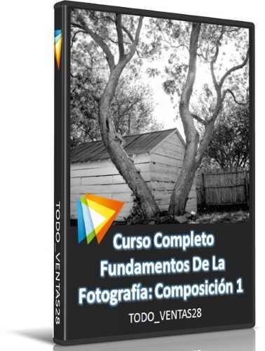 Curso Completo Fundamentos De La Fotografía Composición 1
