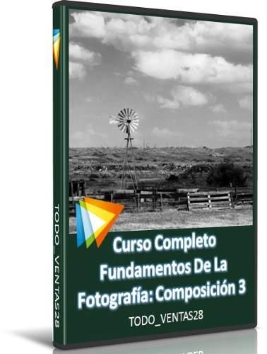 Curso Completo Fundamentos De La Fotografía Composición 3