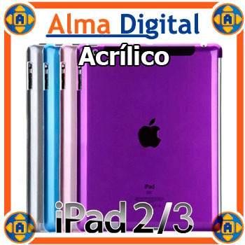 Carcasa Acrilico iPad 2 3 Estuche Protector Plastico Apple