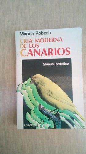 Cria Moderna De Los Canarios Marina Roberti