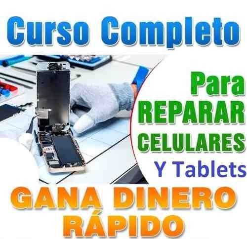 Curso Reparacion De Celulares Y Tablets-video Curso - Email