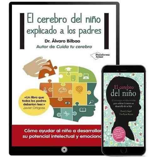 El Cerebro Del Niño Explicado A Los Padres Coleccion 11