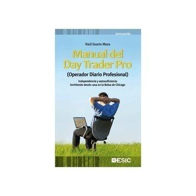 Manual Del Day Trader Pro Raul Duarte Maza