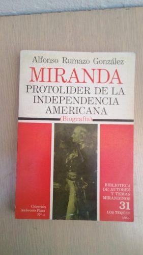 Miranda Prolider De La Independencia Alfonso Gonzalez