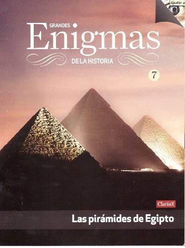 D - Enigmas De La Historia - Las Pirámides De Egipto