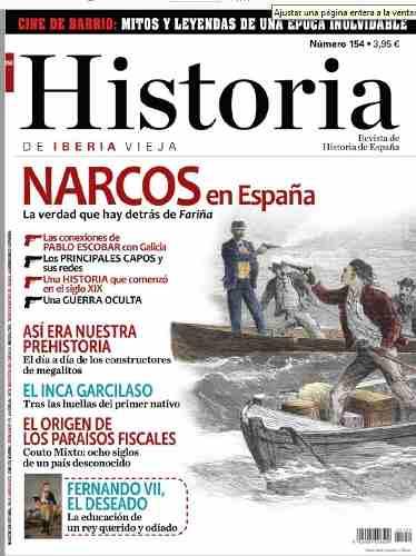 D Historia De Iberia Vieja 154 - Narcos En España