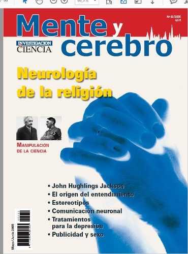 D - Mente Y Cerebro 12 - Neurologia De La Religion