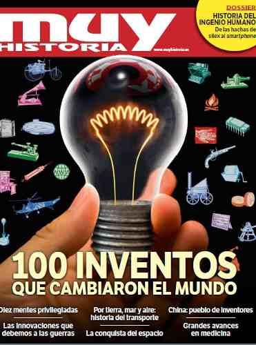 D - Muy Historia - 100 Inventos Que Cambiaron El Mundo