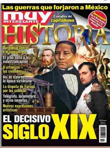 D - Muy Interesante Historia - El Decisivo Siglo X I X