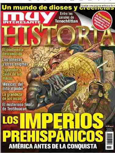 D - Muy Interesante Historia - Los Imperios Prehispanico
