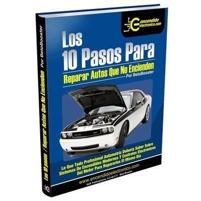 Los 10 Pasos Para Autos Que No Encienden + Regalo