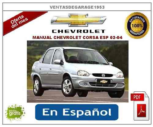 Manual De Taller Reparación Chevrolet Corsa Todos