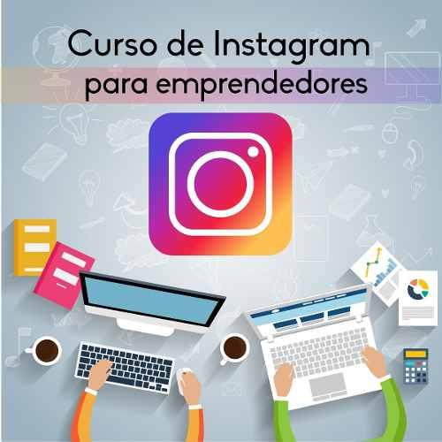 Video Curso De Instagram Para Negocios Empresas Y Marcas