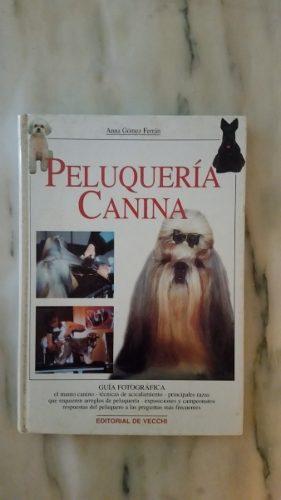 Libro Guía Fotográfica De Peluquería Canina. Editorial