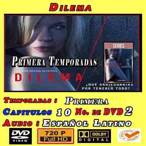 Dilema Temporada 1 Completa Hd 720p Latino Dual