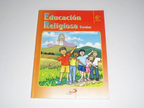 Educación Religiosa Escolar 6to. Grado