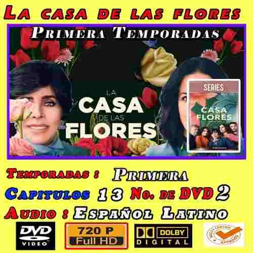 La Casa De Las Flores Temporada 1 Completa Hd 720p Latino Du