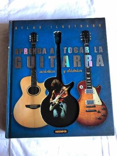 Aprenda A Tocar La Guitarra Electrica O Acústica