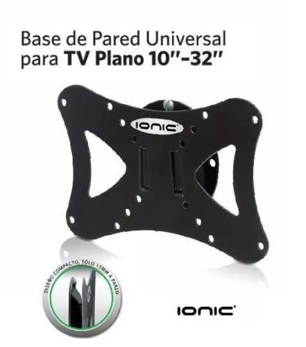 Base De Pared Para Tv O Monitor De 10 A 32 Marca Ionic
